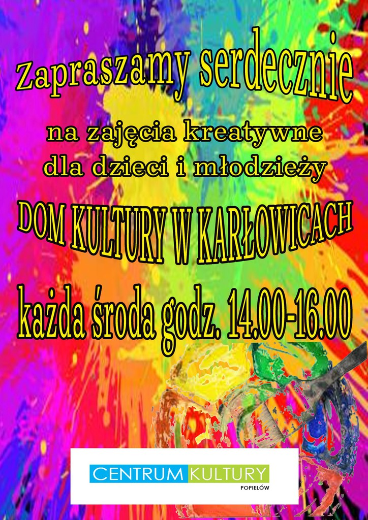 Plakat zapraszający na zajęcia kreatywne dla dzieci i młodzieży w Karłowicach
