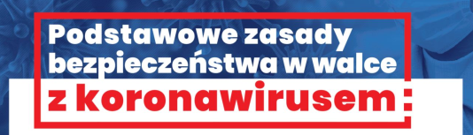 Podstawowe zasady bezpieczeństwa w walce z koronawirusem od 1 kwietnia 2020_1.png