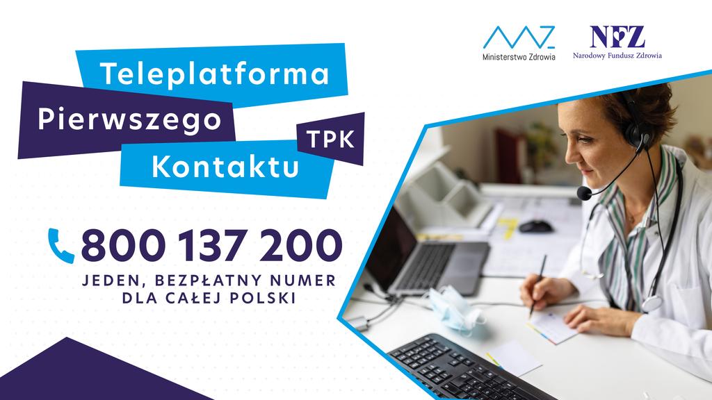 Teleplatforma Pierwszego Kontaktu - jeden bezpłatny numer 800 137 200